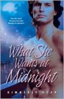 What She Wants at Midnight - Kimberly Dean