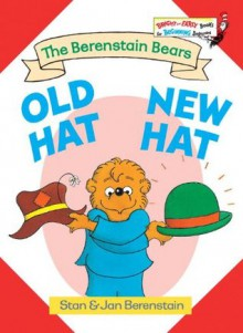 Old Hat New Hat (Bright & Early Books(R)) - Stan Berenstain,Jan Berenstain