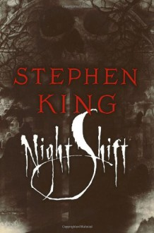 Night Shift - Stephen King
