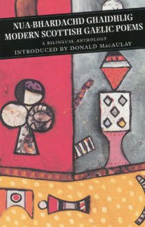 Modern Scottish Gaelic Poems (Canongate Classics) - Derick S. Thomson, George Campbell Hay, David Macauley