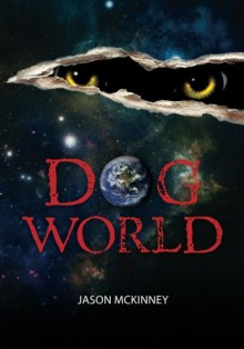 Dog World - Jason McKinney, Tabitha McKinney