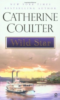 Wild Star (Star Series) - Catherine Coulter