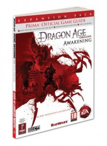 Dragon Age: Origins - Awakening: Prima Official Game Guide - Mike Searle