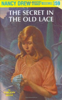 The Secret in the Old Lace (Nancy Drew Mystery Stories, No. 59) - Carolyn Keene