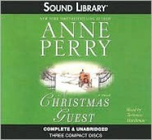 A Christmas Guest - Anne Perry,Terrence Hardiman