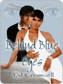 Behind Blue Eyes - Pat Cromwell