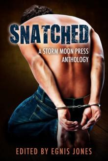 Snatched - Egnis Jones, Ann Anderson, Tilly Hunter, Lor Rose