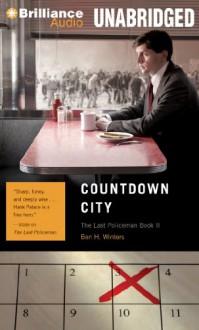 Countdown City - Ben H Winters, Peter Berkrot