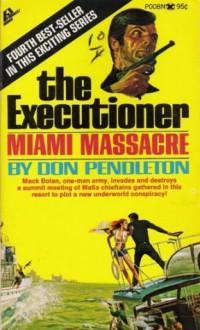Miami Massacre - Don Pendleton