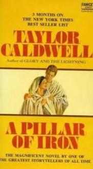 Pillar of Iron - Taylor Caldwell
