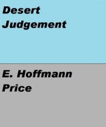 Six Gun Western - Desert Judgement - E. Hoffmann Price