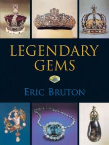 Legendary Gems - Eric Bruton