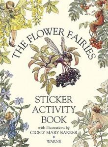 STICKERS: The Flower Fairies Sticker Activity Book (Flower Fairies) - NOT A BOOK