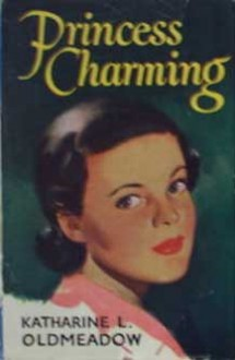 Princess Charming - Katharine L. Oldmeadow