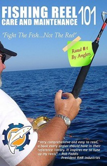 Fishing Reel Care and Maintenance 101 - Jeff Holder