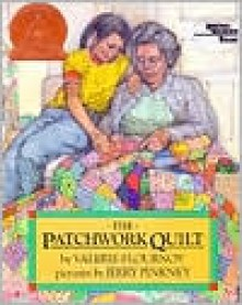 The Patchwork Quilt - Valerie Flournoy, Jerry Pinkney (Illustrator)