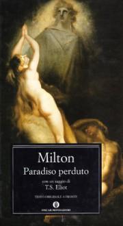 Paradiso perduto - John Milton, Roberto Sanesi, Frank Kermode, T.S. Eliot