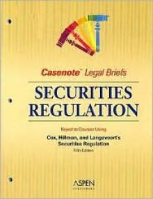 Casenote Legal Briefs - James D. Cox, Robert W. Hillman, Casenote Legal Briefs