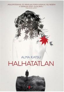 Halhatatlan - Alma Katsu