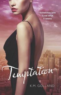 Temptation - K.M. Golland