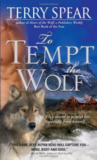 To Tempt the Wolf - Terry Spear