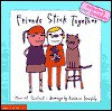 Friends Stick Together - Harriet Ziefert