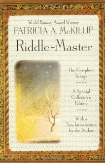 Riddle-Master: The Complete Trilogy - Patricia A. McKillip