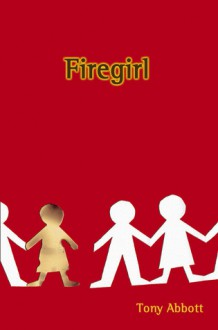 Firegirl - Tony Abbott