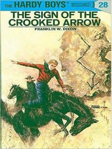 The Sign of the Crooked Arrow - Franklin W. Dixon