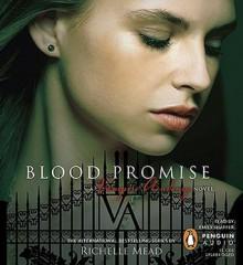 Blood Promise - Richelle Mead, Emily Shaffer