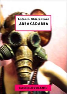 Abrakadabra. Storia dell'avvenire [1925] - Antonio Ghislanzoni