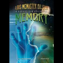Memory: A Miles Vorkosigan Novel (Unabridged) - Lois McMaster Bujold