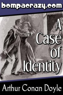 A Case of Identity (Illustrated) (The Adventures of Sherlock Holmes) - Sidney Paget, Josef Friedrich, Arthur Conan Doyle