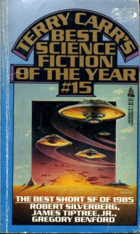Best Science Fiction of the Year 15 - Terry Carr
