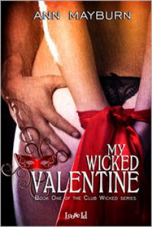 My Wicked Valentine - Ann Mayburn