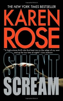 Silent Scream (Romantic Suspense, #11) - Karen Rose