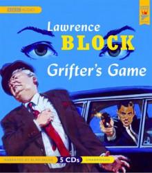 Grifter's Game - Lawrence Block, Alan Sklar
