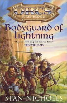 Bodyguard Of Lightning - Stan Nicholls