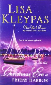 Christmas with Holly (Friday Harbor) - Lisa Kleypas