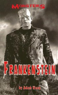 Frankenstein (Monsters) - Adam Woog