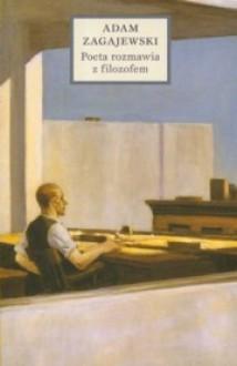 Poeta rozmawia z filozofem - Adam Zagajewski