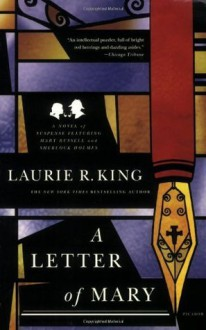 A Letter of Mary: A Novel of Suspense Featuring Mary Russell and Sherlock Holmes - Laurie R. King