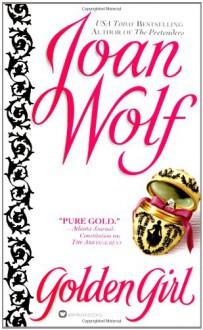 Golden Girl - Joan Wolf