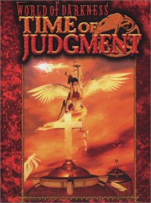 World of Darkness: Time of Judgement - David Carroll, Michael Goodwin, Eleanor Holmes, Steve Vai