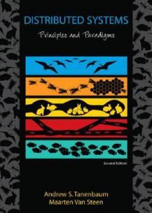 Distributed Systems: Principles and Paradigms - Andrew S. Tanenbaum, Maarten van Steen