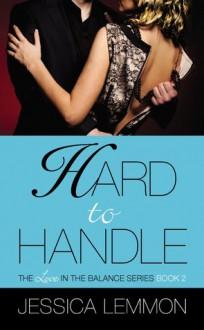 Hard to Handle - Jessica Lemmon