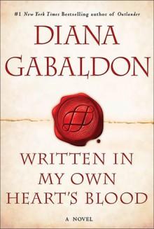 Written in My Own Heart's Blood - Diana Gabaldon