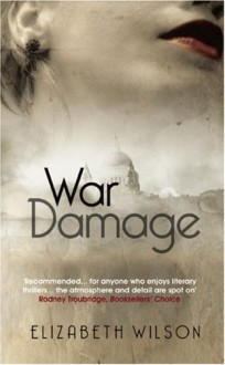 War Damage - Elizabeth Wilson
