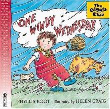 One Windy Wednesday - Phyllis Root, Helen Craig