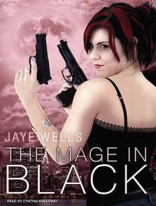 The Mage in Black - Jaye Wells, Cynthia Holloway